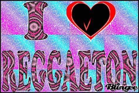 imagenes chidas reggaeton i love reggaeton fotograf 237 a 111468550 blingee com
