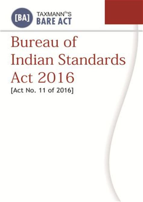 buro of indian standard bureau of indian standards act 2016 by taxmann