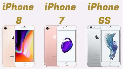 iphone 8 vs iphone 7 vs iphone 6s