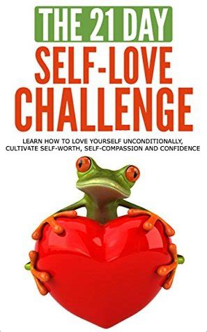 21 days to happiness books self the 21 day self challenge learn how to