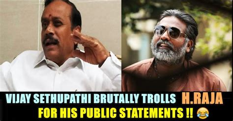 actor vijay sethupathi house in chennai vijay sethupathi brutally trolls h raja he literally
