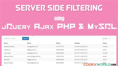 javascript tutorial server side server side filtering using jquery ajax php and mysql