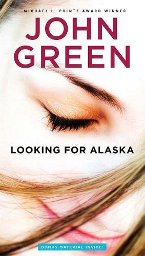 book report looking for alaska looking for alaska by green book review of fiction