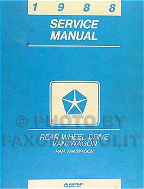 service manuals schematics 1992 dodge ram wagon b250 transmission control 1988 dodge ram van shop manual b100 b150 b250 b350 wagon repair service rwd