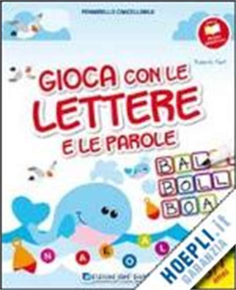 parole con nove lettere gioco con le lettere e le parole fanti roberta