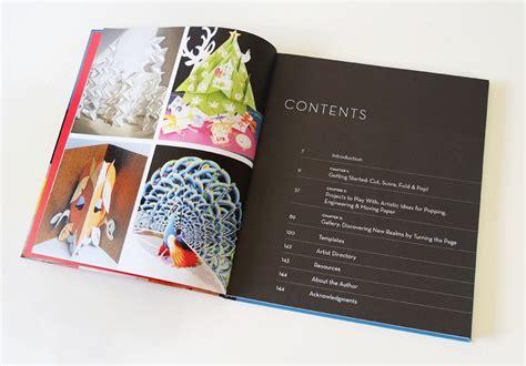 playing with pop ups the playing with pop ups the art of dimensional moving paper designs a new book by helen hiebert