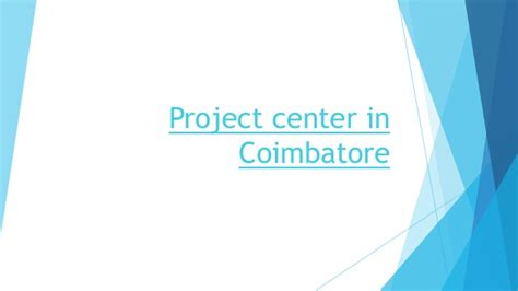 Mba In Coimbatore by Project Center In Coimbatore
