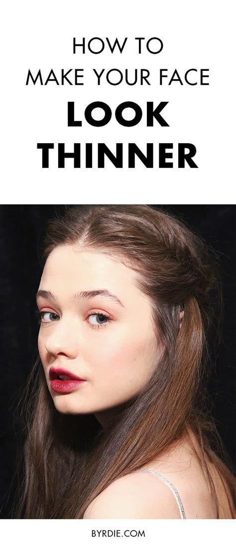 hairstyles to make your look thinner 8 tricks that make your look thinner byrdie