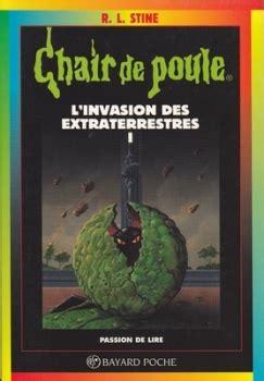 Chair De Poule Tome 55 L Invasion Des Extraterrestres