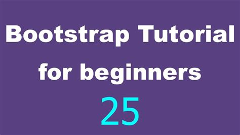 Bootstrap Tutorial For Beginners | bootstrap tutorial for beginners 25 aspect ratios