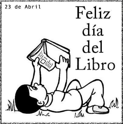 imagenes de feliz dia un mes mas 23 de abril dia del idioma y del libro leyendo leyendo