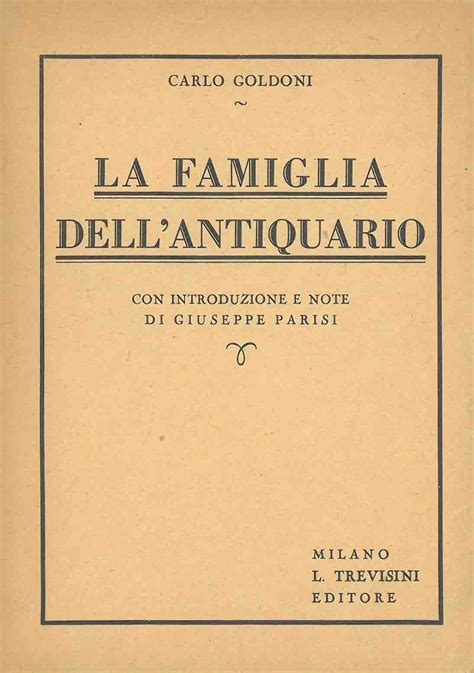 libreria naturalistica la famiglia dell antiquario by goldoni carlo from