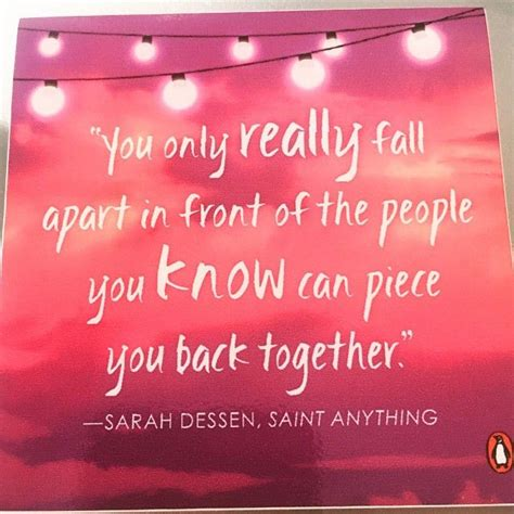 Anything By Dessen Dessen Anything Quot You Only Really Fall Apart