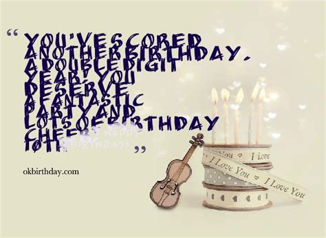 10th Birthday Quotes You Ve Scored Another Birthday Birthday Wishes Quotes