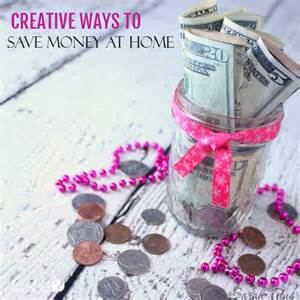 ways to save money at home creative ways to save money at home titus