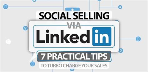 7 Tips On Selling Things by 7 Practical Tips For Social Selling Via Linkedin Infographic