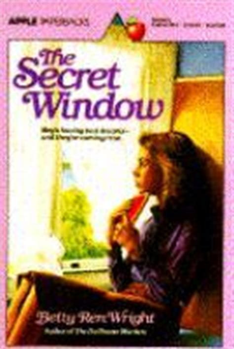 the wright secret books the secret window by betty ren wright reviews