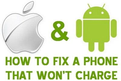charger wont charge phone how to fix a phone that won t charge correctly