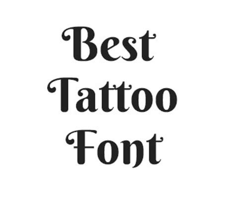 best font for tattoo 70 best fonts