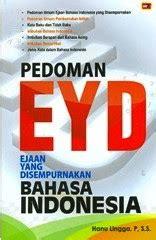 Buku Pedoman Umum Ejaan Bahasa Indonesia Edisi Bru Risha Nilas Kh sastra33 pedoman ejaan yang disempurnakan eyd terbaru 2009