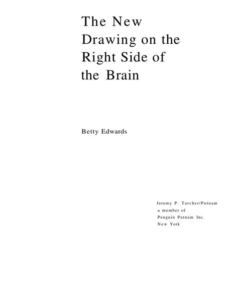 Drawing On The Right Side Of The Brain by The New Drawing On The Right Side Of The Brain