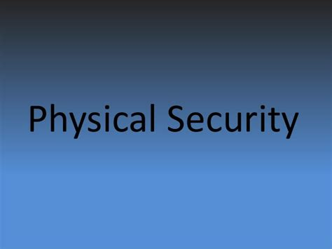 physical security of an organization
