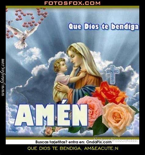 imagenes religiosas que digan amen te dios bendiga que dios te bendiga am 233 n im 225 genes