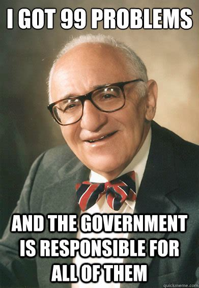 Government Memes - i got 99 problems and the government is responsible for