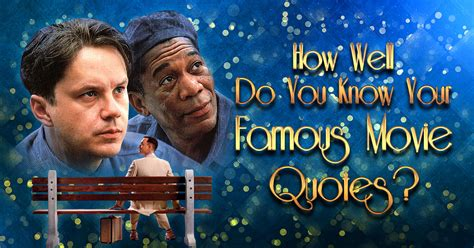 most famous movies how well do you know your famous movie quotes quizly