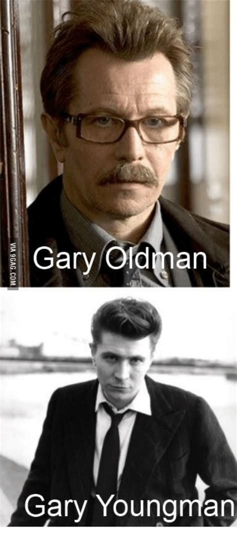 gary oldman hit songs gary oldman gary youngman no country for a old man meme