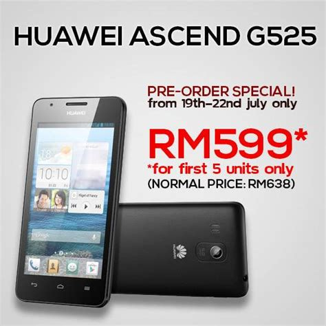 Hp Huawei Ascend G525 storekini opens up preorder for huawei ascend g525 for