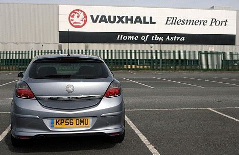 Vauxhall Motors Ellesmere Port Turmoil For Thousands Of Vauxhall Workers As General