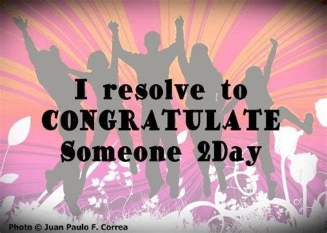 resolve2day resolve to congratulate someone today