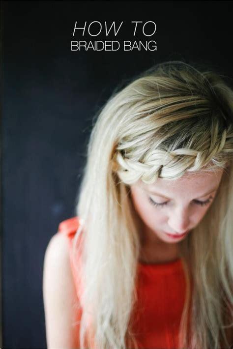 bangs hairstyles tutorial 25 best ideas about braided bangs tutorial on pinterest