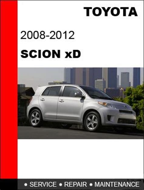 2008 2009 2010 2011 2012 toyota scion xd service repair manual cd