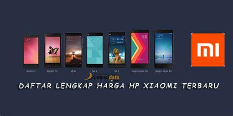 Harga Dan Merk Hp Xiaomi Terbaru merek hp terbaru new style for 2016 2017