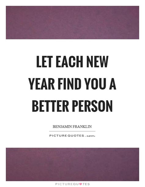 let each new year find you a better person picture quotes