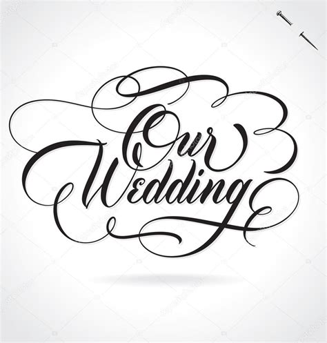 Wedding Lettering by Our Wedding Lettering Vector Illustration