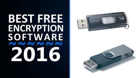best encryption software top 10 best usb drive encryption software for windows