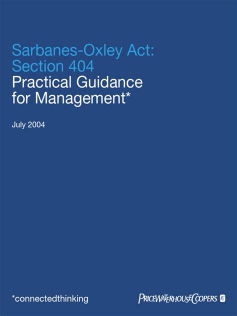 Section 404 Of The Sarbanes Oxley Act by Pwc Sox Section 404 Practical Guidance For Management Pdf