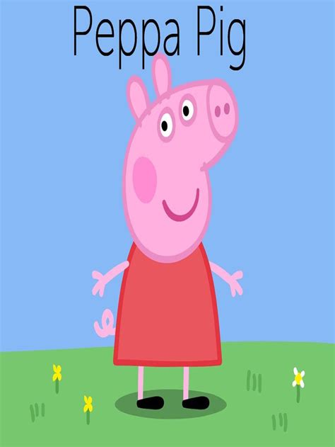 you peppa pug peppa pig tv show news episodes and more tvguide