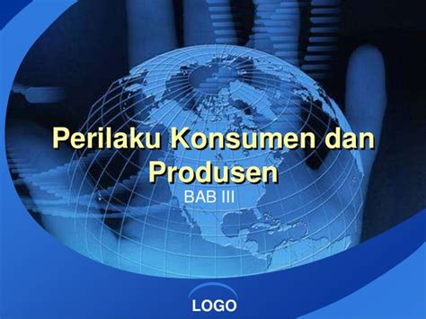 Perilaku Konsumen perilaku konsumen dan produsen