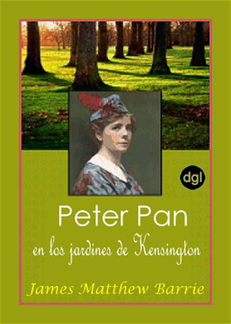 peter pan en los jardines de kensington peter pan y wendy libro para leer ahora peter pan en los jardines de kensington james matthew barrie