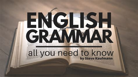 Grammar Shows Us How Its Done by Grammar All You Need To By Steve Kaufmann
