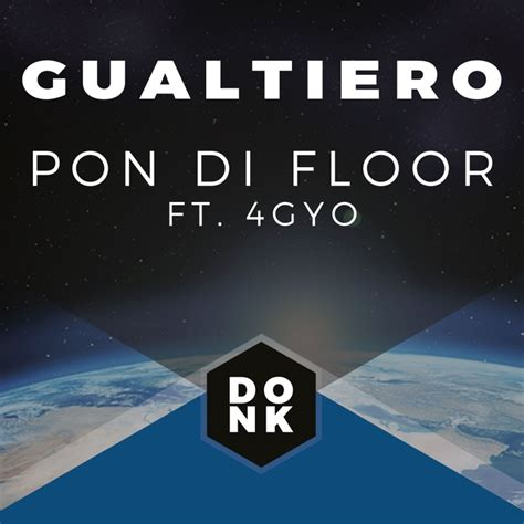 Pon The Floor by Pon Di Floor By Gualtiero On Mp3 Wav Flac Aiff Alac