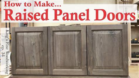 learn    raised panel doors  solid wood