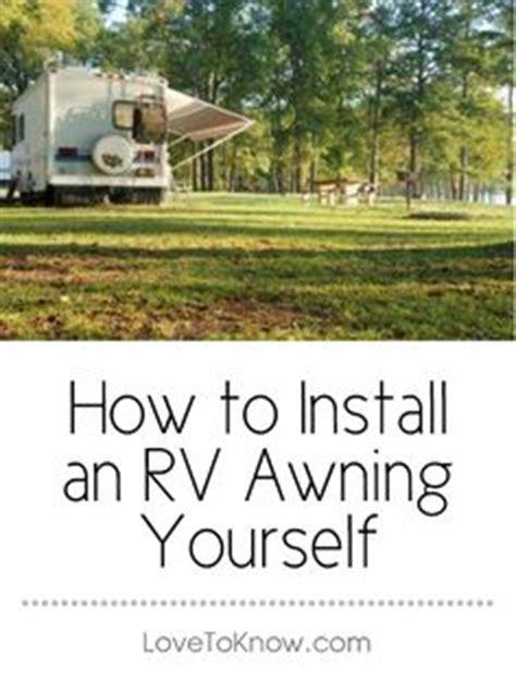 how to install an awning 1000 images about awnings for rv and cers on pinterest