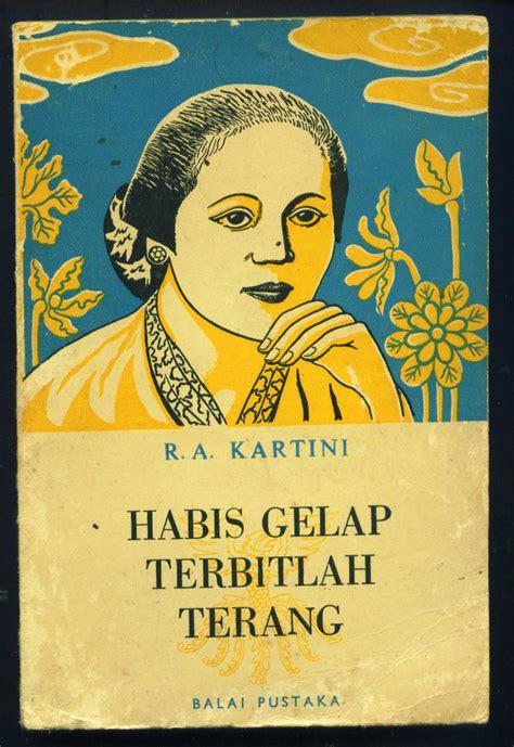 Kartini By Pustaka Karya Ilmu lingsang senja buku karangan r a kartini quot habis gelap