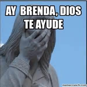 Brenda Memes - ay brenda dios te ayude