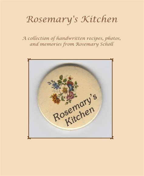 Rosemarys Kitchen rosemary s kitchen by donna scholl cooking blurb books